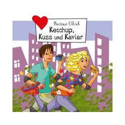 Hörbücher: Ketchup, Kuss und Kaviar  von Hortense Ullrich