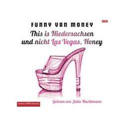 Hörbücher: This is Niedersachsen und nicht Las Vegas, Honey  von Funny van Money