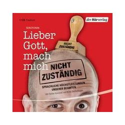 Hörbücher: Lieber Gott, mach mich nicht zuständig  von Matthias Pusch, Marie-Luise Goerke