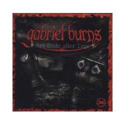 Hörbücher: Gabriel Burns 36. Am Ende aller Tage