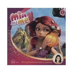 """Hörbücher: Mia and Me 08 """"Die geheimnisvolle Laterne"""""""