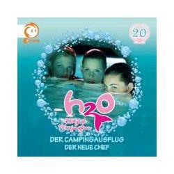 Hörbücher: H2O - Plötzlich Meerjungfrau 20! Der Campingausflug / Der neue Chef