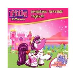 Hörbücher: Filly 02. Princess - Romanticas verlorenes Tagebuch