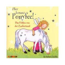 Hörbücher: Hier kommt Ponyfee 06. Das Fohlen von der Zauberinsel  von Barbara Zoschke
