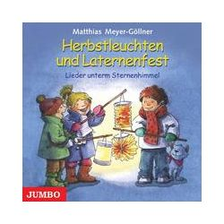 Hörbücher: Herbstleuchten und Laternenfest. CD  von Matthias Meyer-Göllner