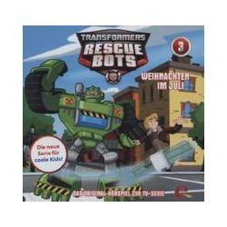 Hörbücher: Transformers: Rescue Bots 03. Weihnachten im Juli