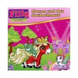 Hörbücher: Filly 05. Fairy - Oberon und das Zauberkraut