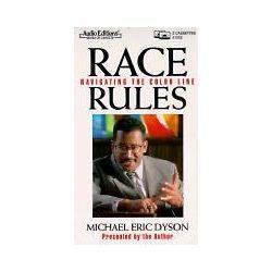 Hörbücher: Race Rules: Navigating the Color Line  von Michael Eric Dyson