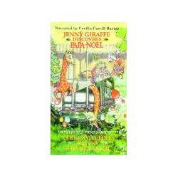 Hörbücher: Jenny Giraffe Discovers Papa Noel/Jenny  von Cecilia Casrill Dartez