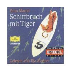 Hörbücher: Schiffbruch mit Tiger. 7 CDs  von Yann Martel