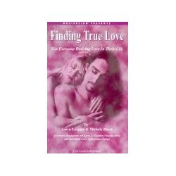 Hörbücher: Finding True Love: For Everyone Desiring Love in Their Life  von Michele Blood, Asara Lovejoy