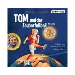 Hörbücher: Tom und der Zauberfußball  von Dietmar Brück, Ulla Klopp