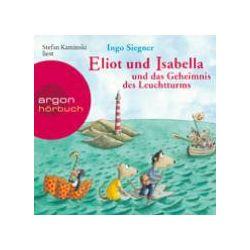 Hörbücher: Eliot und Isabella und das Geheimnis des Leuchtturms  von Ingo Siegner