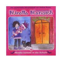 Hörbücher: Mirella kommt in die Schule, 1 Audio-CD  von Andrea Russo