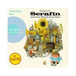 Hörbücher: Serafin und seine Wundermaschine  von Philippe Fix