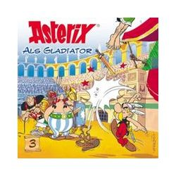 Hörbücher: Asterix 3 als Gladiator. CD  von Albert Uderzo, René Goscinny