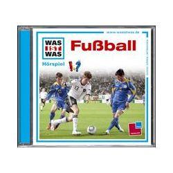 Hörbücher: Was ist was Hörspiel-CD: Fußball  von Matthias Falk von Kristiane Semar