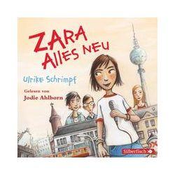 Hörbücher: Zara - Alles neu  von Ulrike Schrimpf