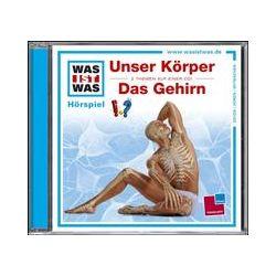 Hörbücher: Was ist was Hörspiel-CD: Unser Körper/ Das Gehirn  von Manfred Baur von Kristiane Semar