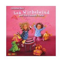 Hörbücher: Lea Wirbelwind und ihre Freundin Marie, 1 Audio-CD  von Christine Merz