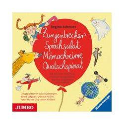 Hörbücher: Zungenbrecher Sprachsalat Mitmachreime Quatschspinat  von Regina Schwarz