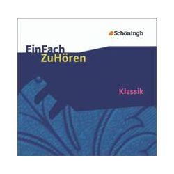 Hörbücher: Klassik EinFach ZuHören. 2 CDs