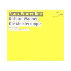 Hörbücher: Die Meistersinger von Nürnberg  von Richard Wagner
