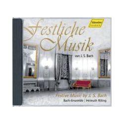 Hörbücher: Festliche Musik von J.S. Bach  von Johann Sebastian Bach von Bach-Ensemble