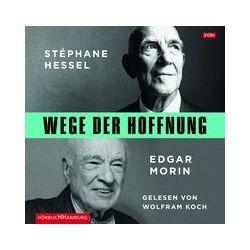 Hörbücher: Wege der Hoffnung  von Stéphane Hessel, Edgar Morin