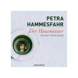 Hörbücher: Der Hausmeister  von Petra Hammesfahr von Rudolf Würth