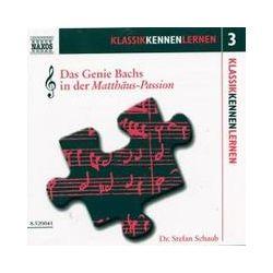 Hörbücher: Das Genie Bach in der Matthäus-Passion
