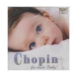 Hörbücher: Chopin-Für Mein Baby  von Frédéric Chopin von Klara Würtz