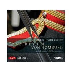 Hörbücher: Prinz Friedrich von Homburg  von Heinrich von Kleist