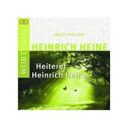 Hörbücher: Heiterer Heinrich Heine  von Heinrich Heine