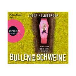Hörbücher: Bullen und Schweine  von Josef Kelnberger
