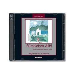 Hörbücher: Fürstliches Alibi  von Wolfram Tewes, Jürgen Reitemeier