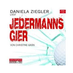 Hörbücher: Jedermanns Gier  von Christine Grän