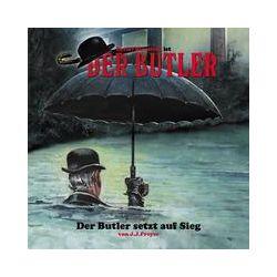 Hörbücher: Der Butler 01. Der Butler setzt auf Sieg  von J. J. Preyer