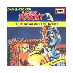 Hörbücher: Larry Brent   7-Das Totenhaus Der Lady Florence