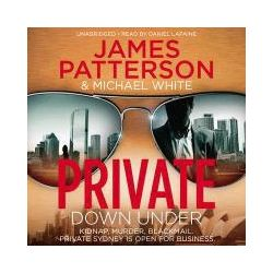 Hörbücher: Private Down Under  von James Patterson