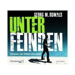Hörbücher: Unter Feinden  von Georg M. Oswald