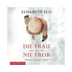 Hörbücher: Die Frau, die nie fror  von Elisabeth Elo