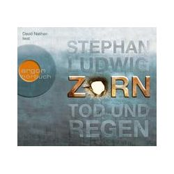 Hörbücher: Zorn - Tod und Regen  von Stephan Ludwig