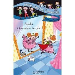 Agata i kłamliwe lustra - Beatrice Masini