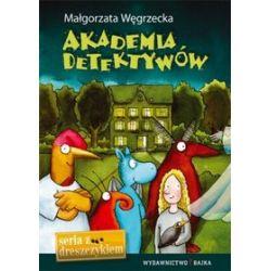 Akademia Detektywów - Małgorzata Węgrzecka