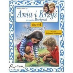 Ania i Krzyś na wsi - Marcel Marlier