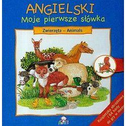 Angielski - moje pierwsze słówka. Zwierzęta