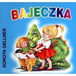 Bajeczka - Dorota Gellner