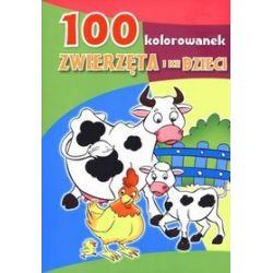 100 kolorowanek. Zwierzęta i ich dzieci - Maja Kowalska