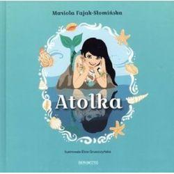 Atolka - Mariola Fajak-Słomińska